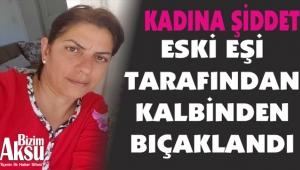 KADINA ŞİDDET DURMUYOR