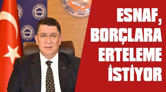 BAŞKAN DERE , ESNAF BORÇLARA ERTELEME İSTİYOR