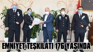 EMNİYET TEŞKİLATI 176 YAŞINDA