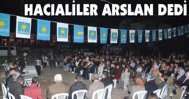 HACIALİLER ARSLAN DEDİ