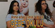 ANNE ADAYLARININ REHBERİ 'GEBE OKULU'