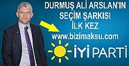 DURMUŞ ALİ ARSLAN'IN SEÇİM ŞARKISI İLK KEZ BİZİM AKSU GAZETESİNDE